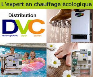 Distributions DVC fabrique et distribue des produits éco-énergétiques pour chauffer l'eau, la maison ou la piscine tout en préservant l'environnement