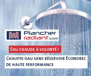 Plancherradiant.com : Économisez de l'énergie avec les chauffe-eau sans réservoir pour toute la maison