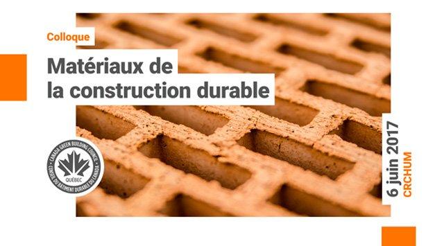 colloque mat riaux de la construction durable cbdca