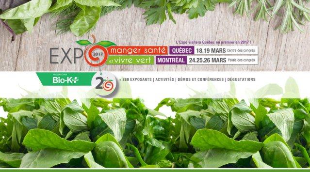 Expo Manger Santé et Vivre Vert – Montréal et Québec – 20e Édition