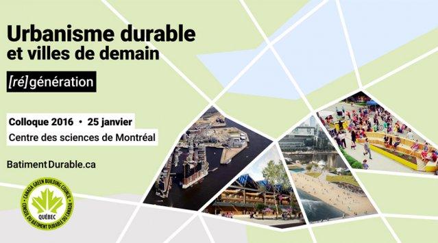 Urbanisme durable et villes de demain - [ré]génération, 25 janvier, CBDQ