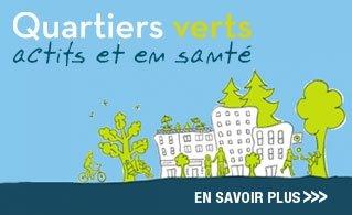 Quartiers verts, actifs et en santé