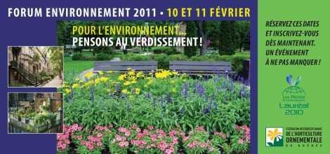 FORUM ENVIRONNEMENT 2011 : Pour l'environnement… pensons au verdissement!